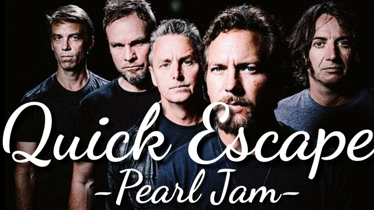Pearl Jam Quick Escapeτοπ101